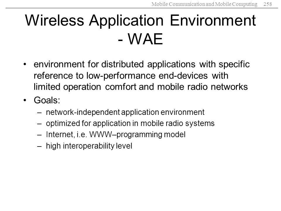 Wireless Application Environment - WAE