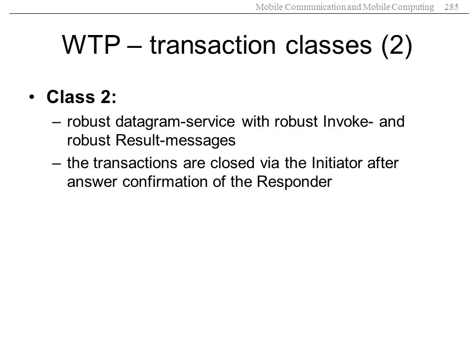 WTP – transaction classes (2)