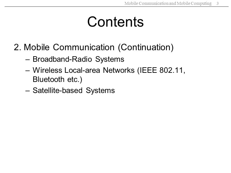 Contents 2. Mobile Communication (Continuation)