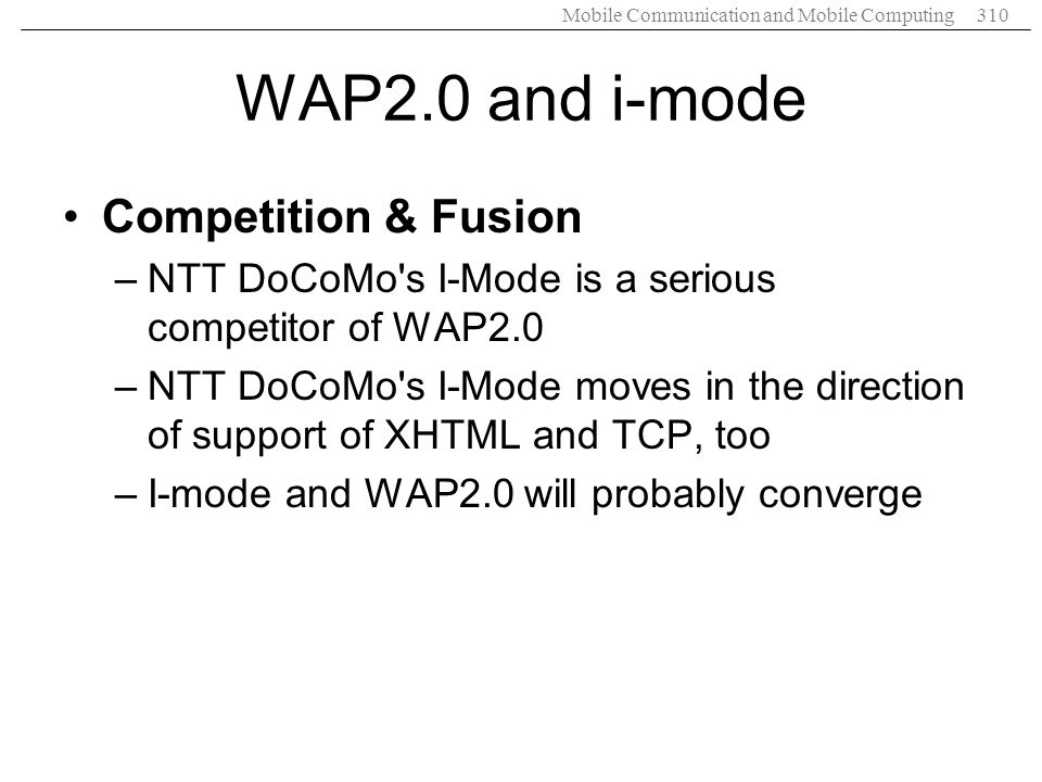 WAP2.0 and i-mode Competition & Fusion