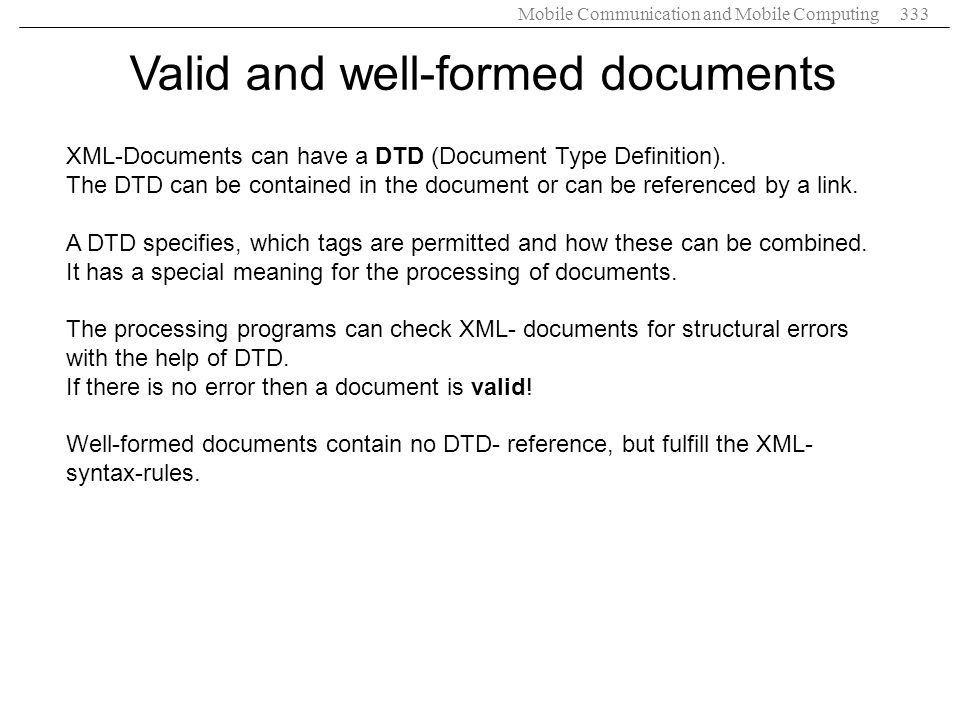 Valid and well-formed documents