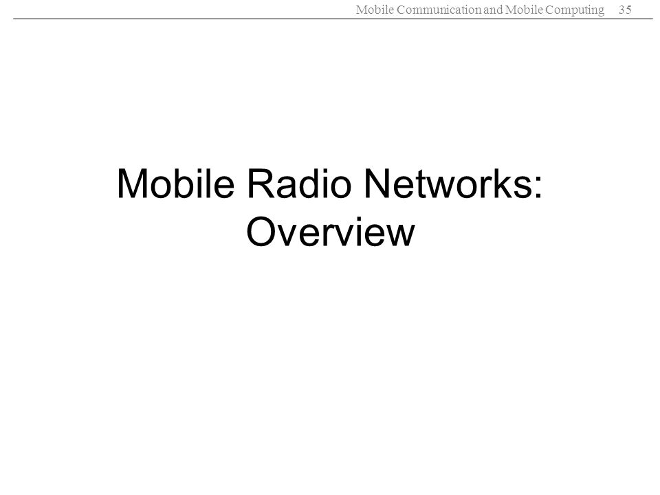 Mobile Radio Networks: Overview