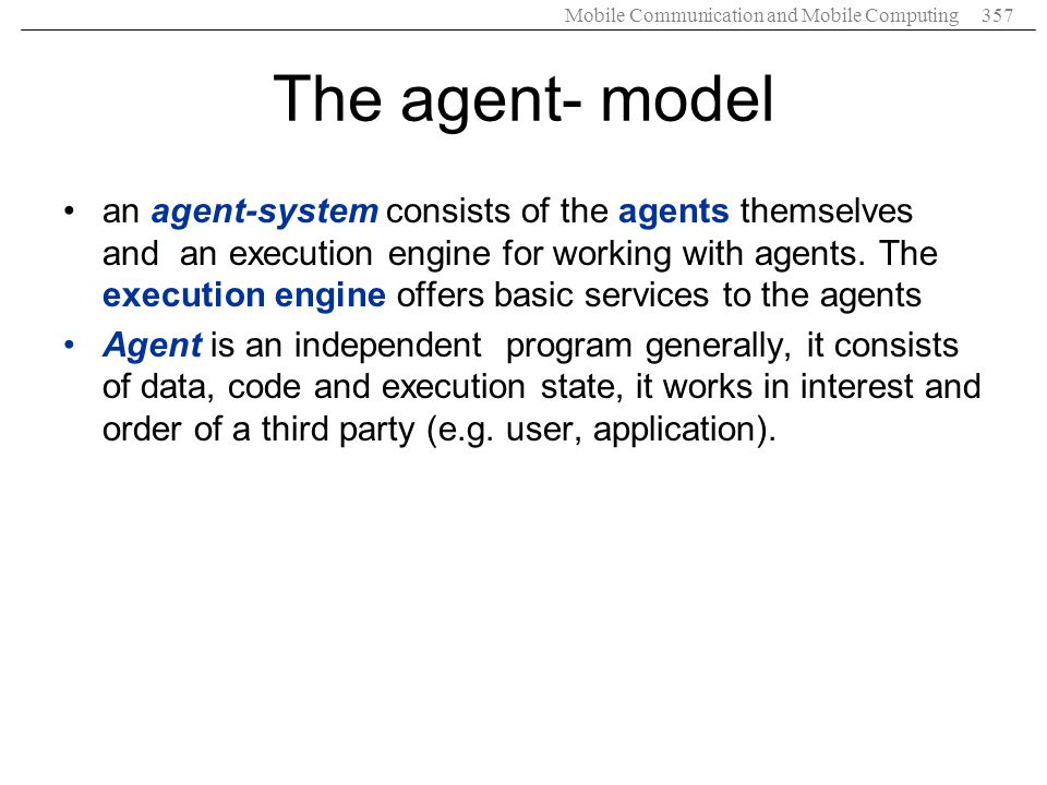The agent- model