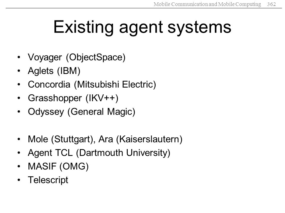 Existing agent systems