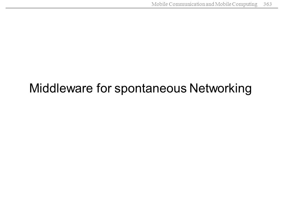 Middleware for spontaneous Networking