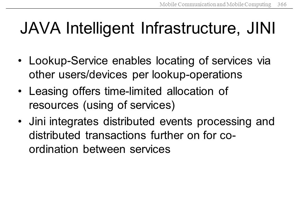 JAVA Intelligent Infrastructure, JINI
