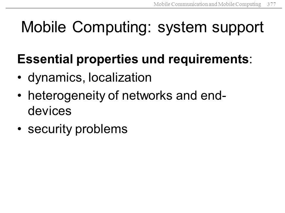 Mobile Computing: system support