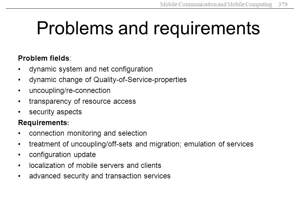 Problems and requirements