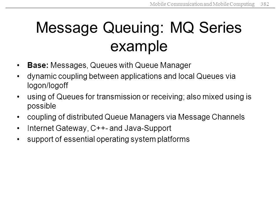 Message Queuing: MQ Series example