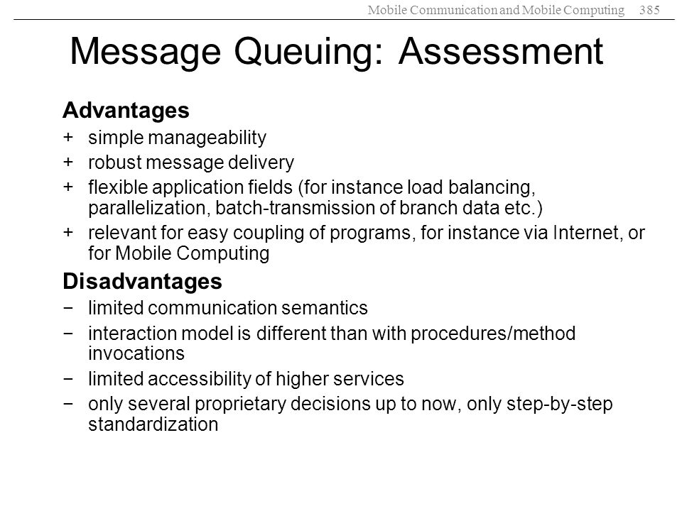 Message Queuing: Assessment