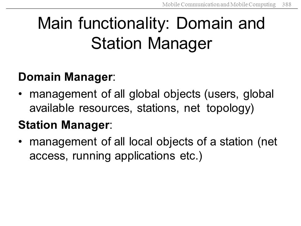 Main functionality: Domain and Station Manager
