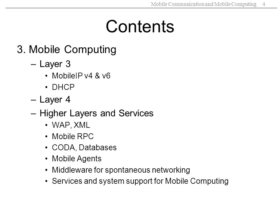 Contents 3. Mobile Computing Layer 3 Layer 4