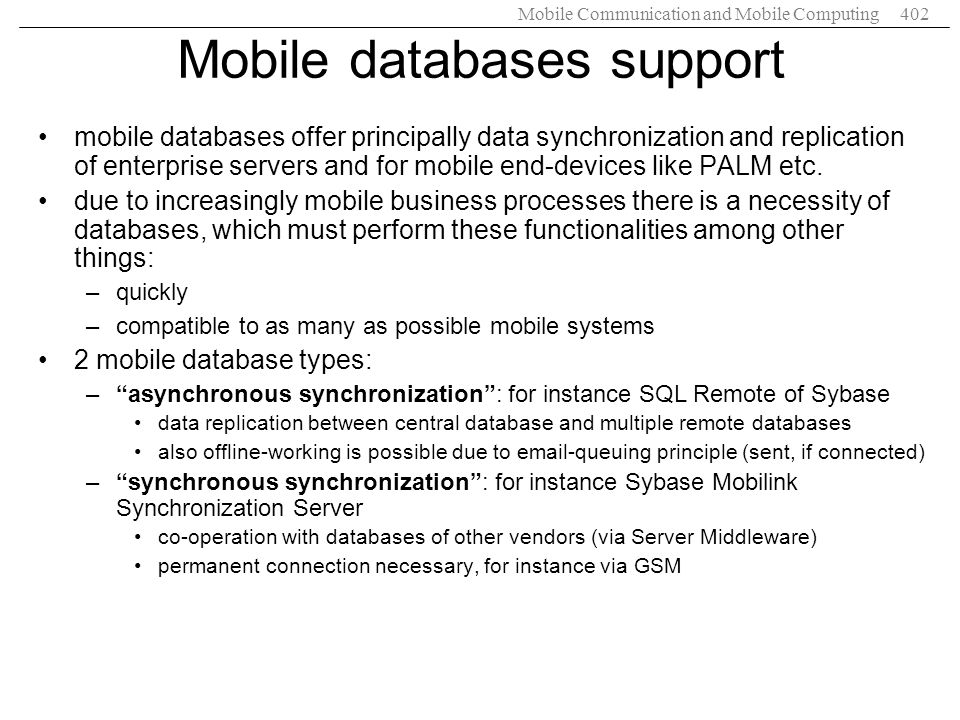 Mobile databases support