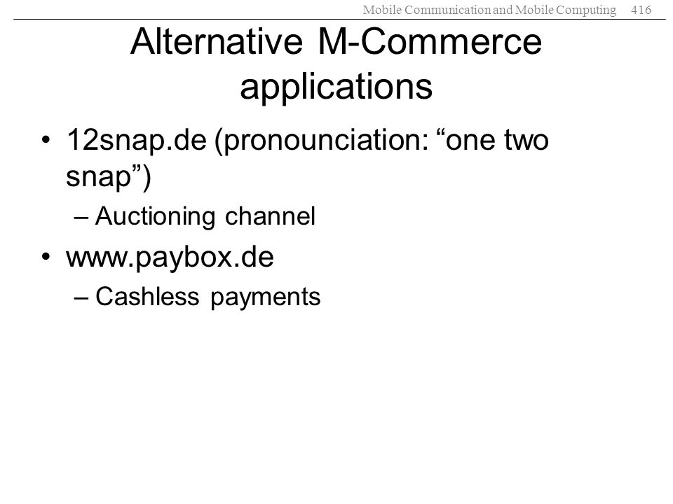 Alternative M-Commerce applications