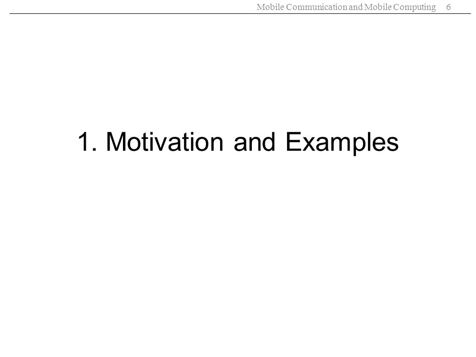 1. Motivation and Examples