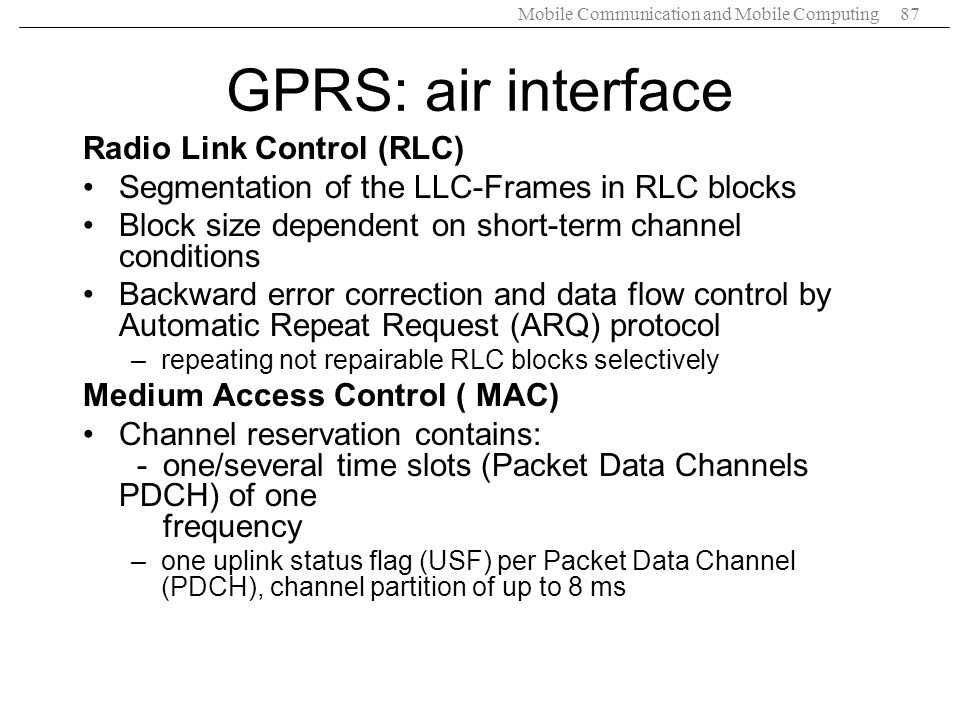 GPRS: air interface Radio Link Control (RLC)