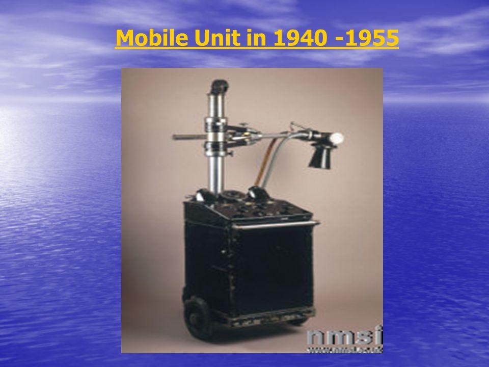 Mobile Unit in 1940 -1955