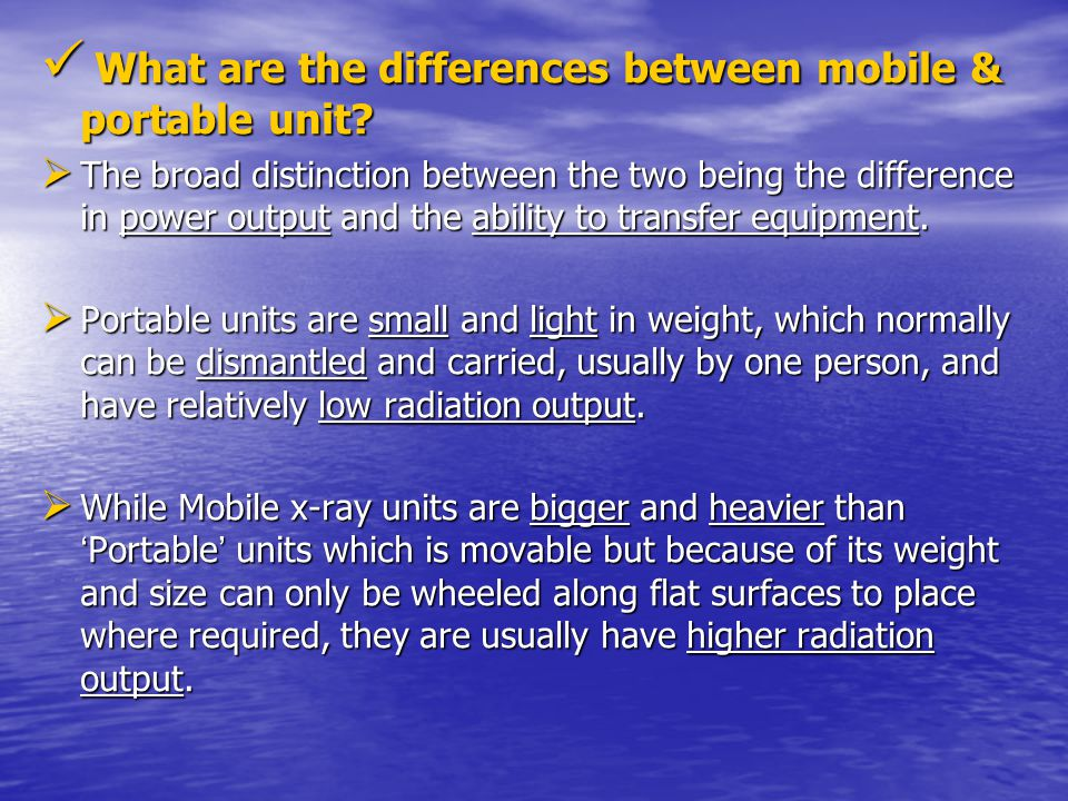 What are the differences between mobile & portable unit