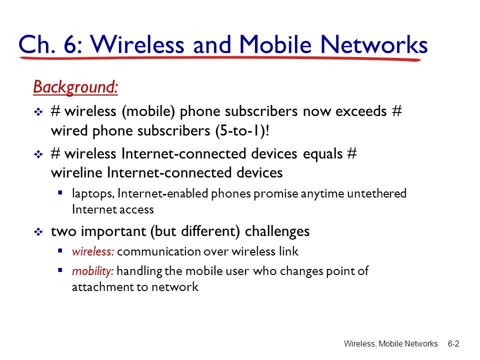 Ch. 6: Wireless and Mobile Networks