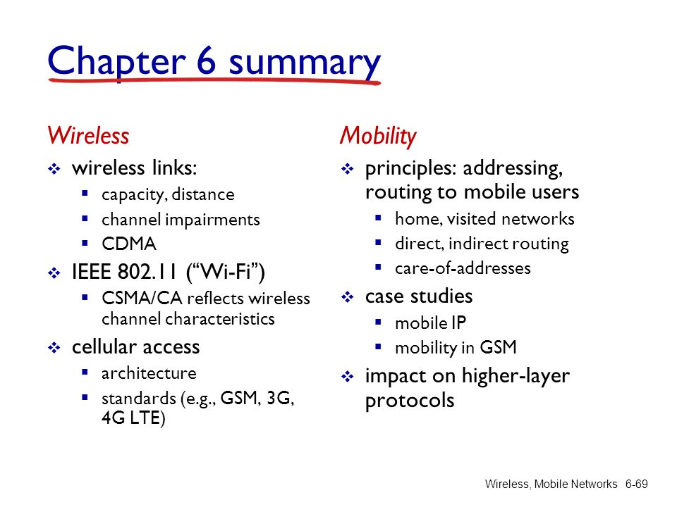Chapter 6 summary Wireless Mobility wireless links:
