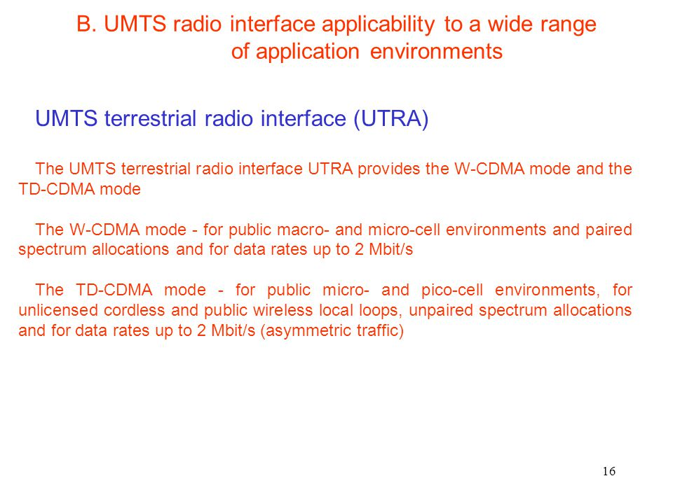 UMTS terrestrial radio interface (UTRA)