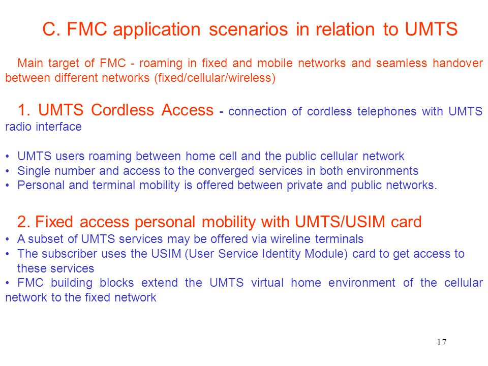 C. FMC application scenarios in relation to UMTS