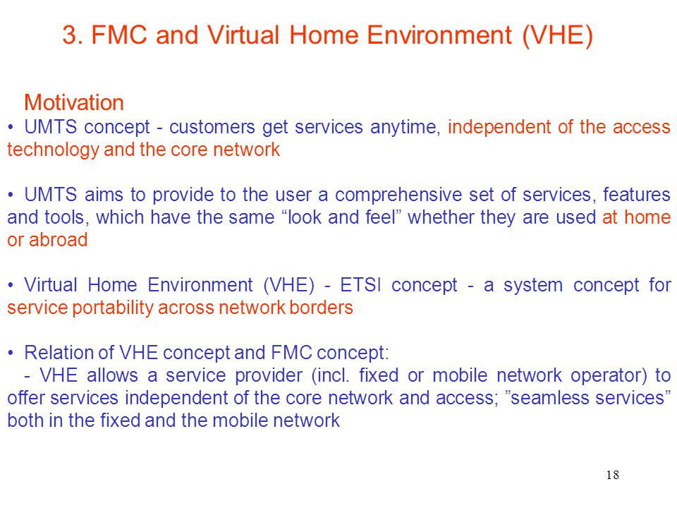 3. FMC and Virtual Home Environment (VHE)