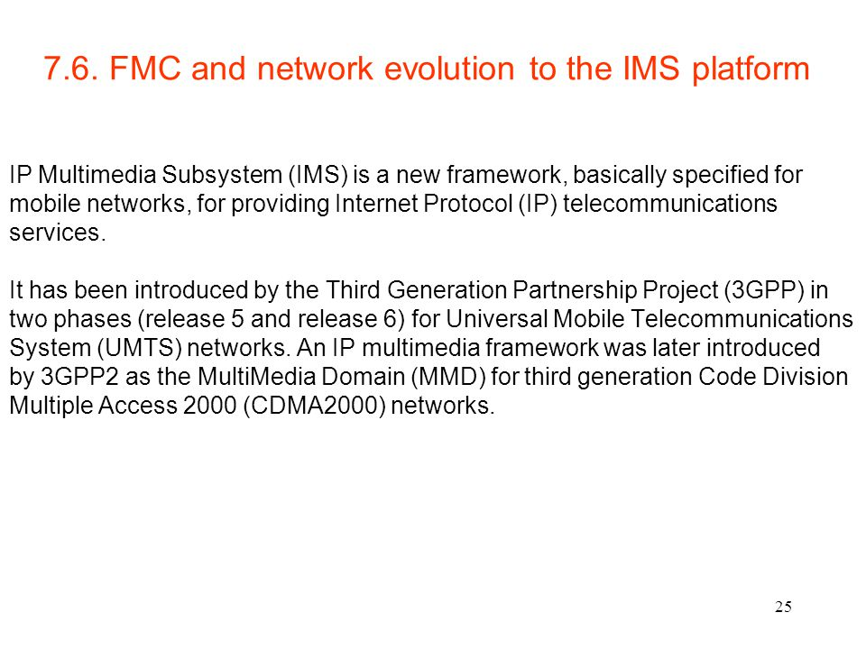 7.6. FMC and network evolution to the IMS platform
