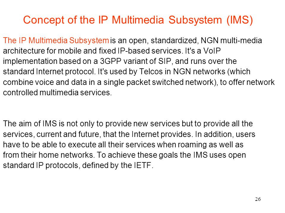 Concept of the IP Multimedia Subsystem (IMS)