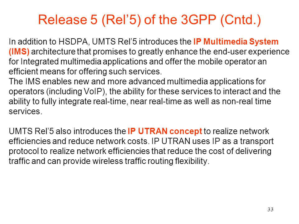 Release 5 (Rel'5) of the 3GPP (Cntd.)