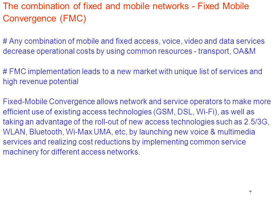The combination of fixed and mobile networks - Fixed Mobile
