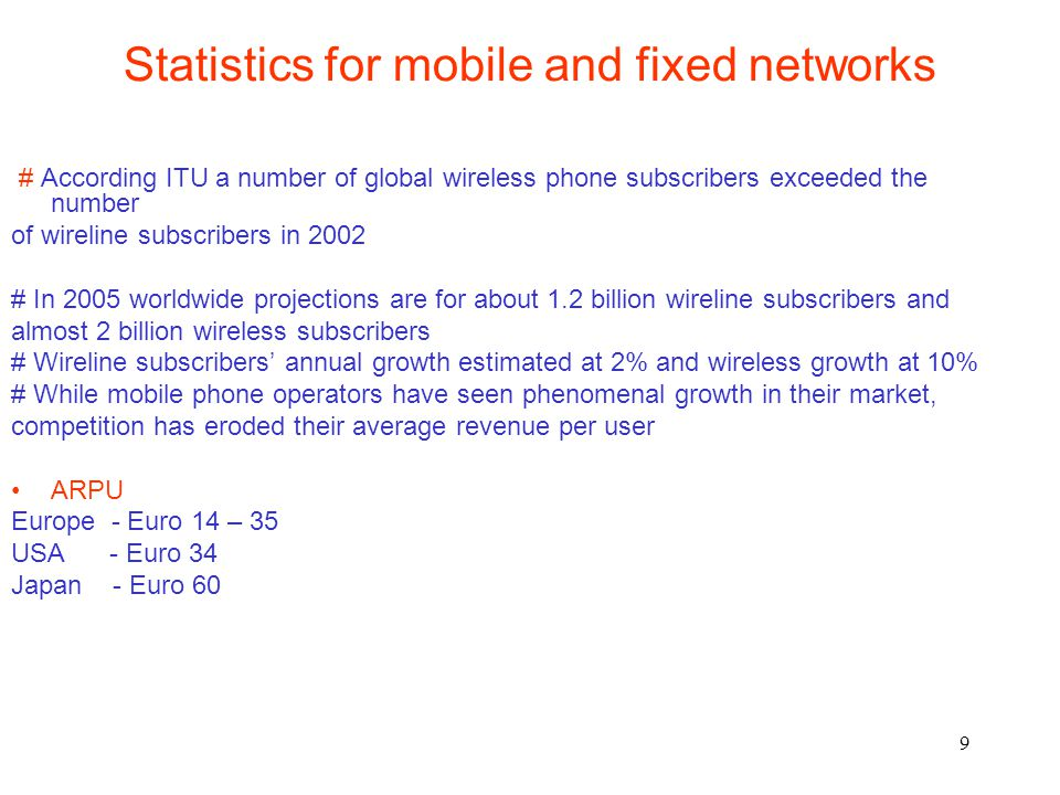 Statistics for mobile and fixed networks