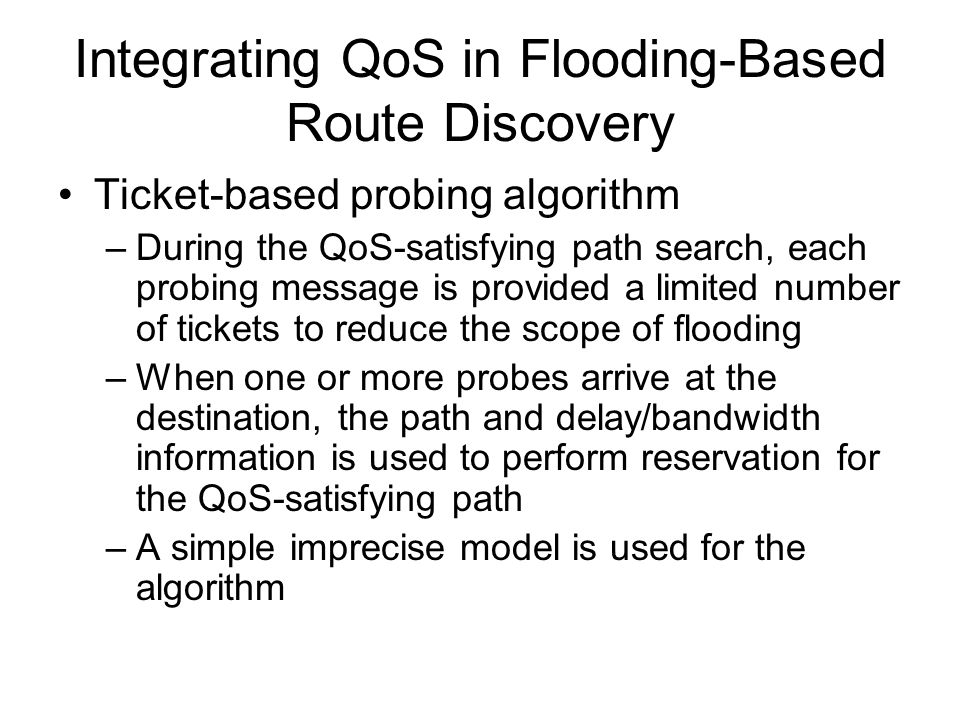 Integrating QoS in Flooding-Based Route Discovery