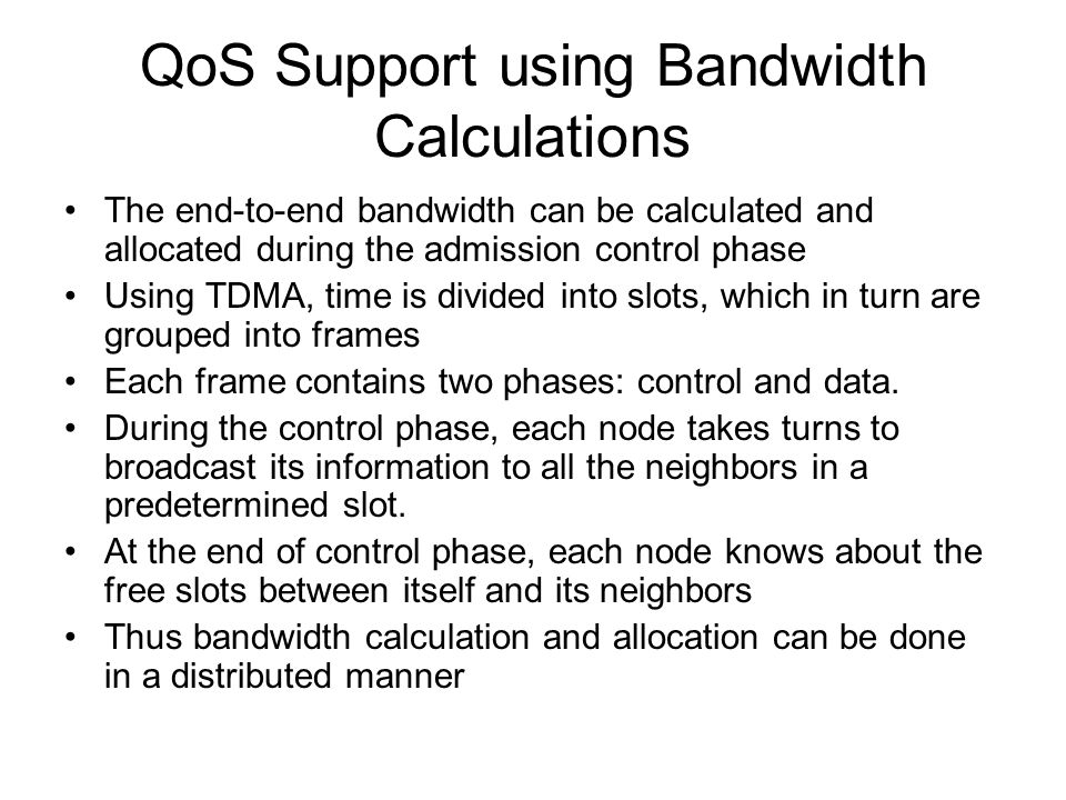 QoS Support using Bandwidth Calculations
