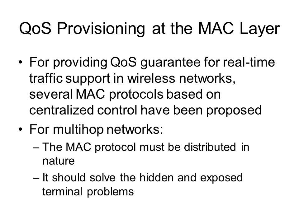 QoS Provisioning at the MAC Layer
