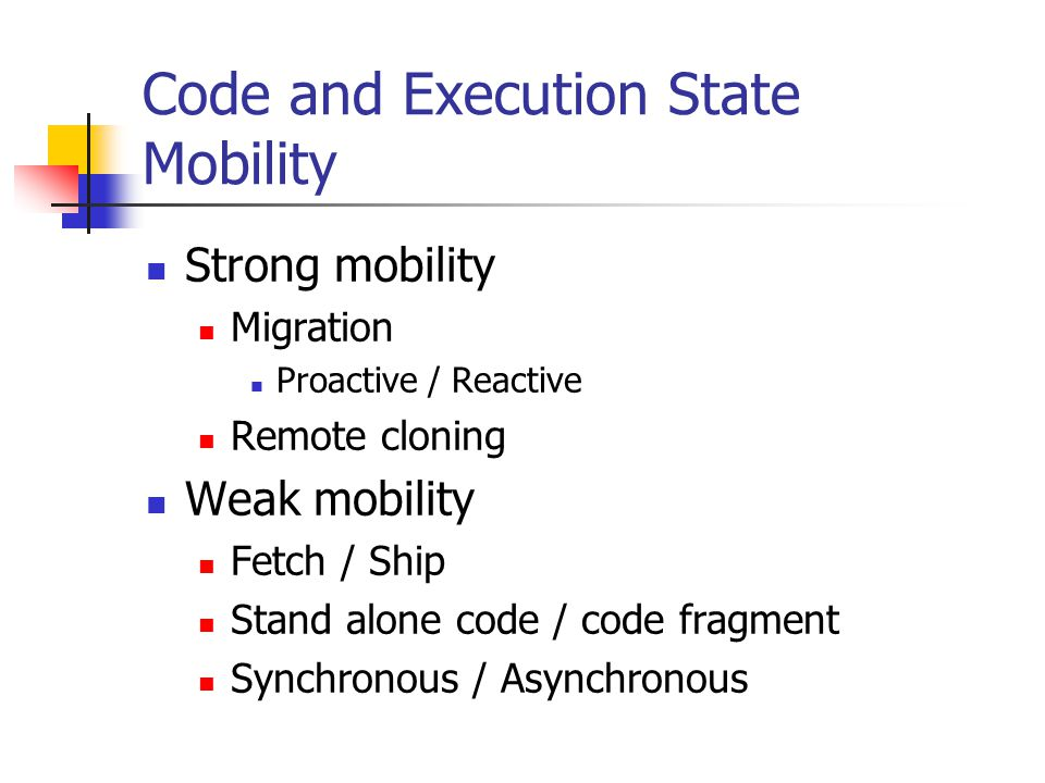 Code and Execution State Mobility