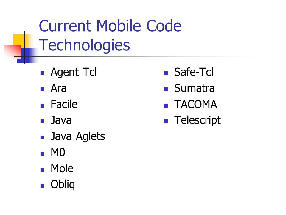Current Mobile Code Technologies