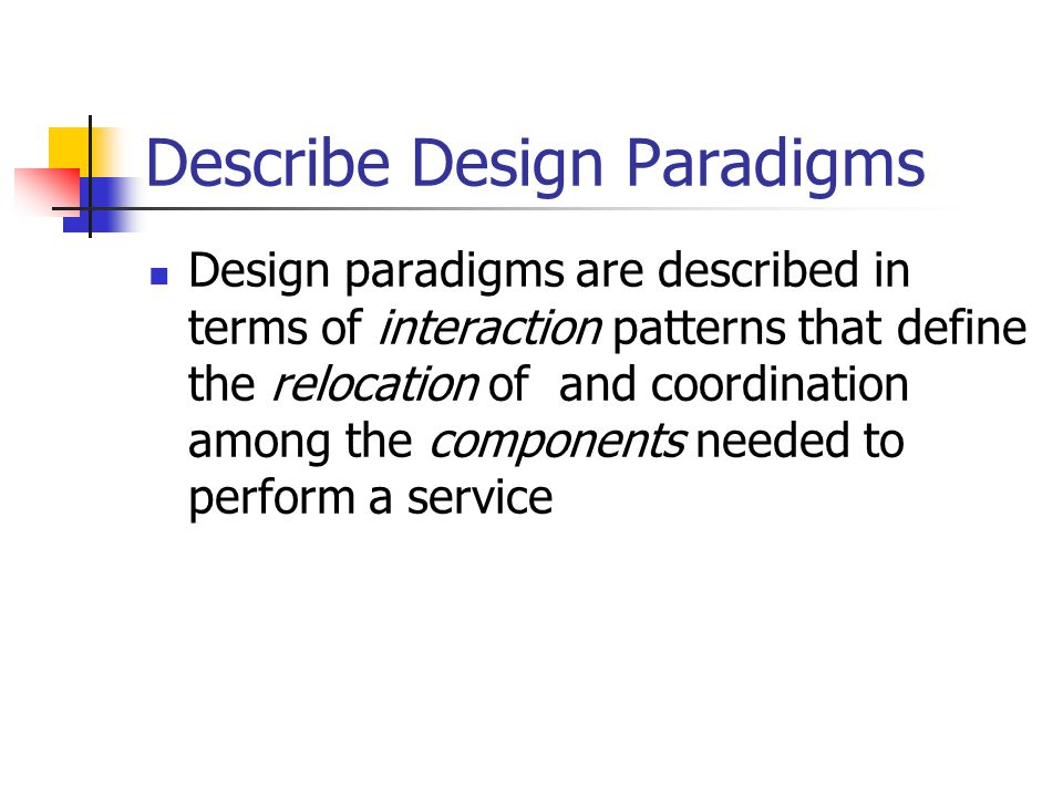 Describe Design Paradigms