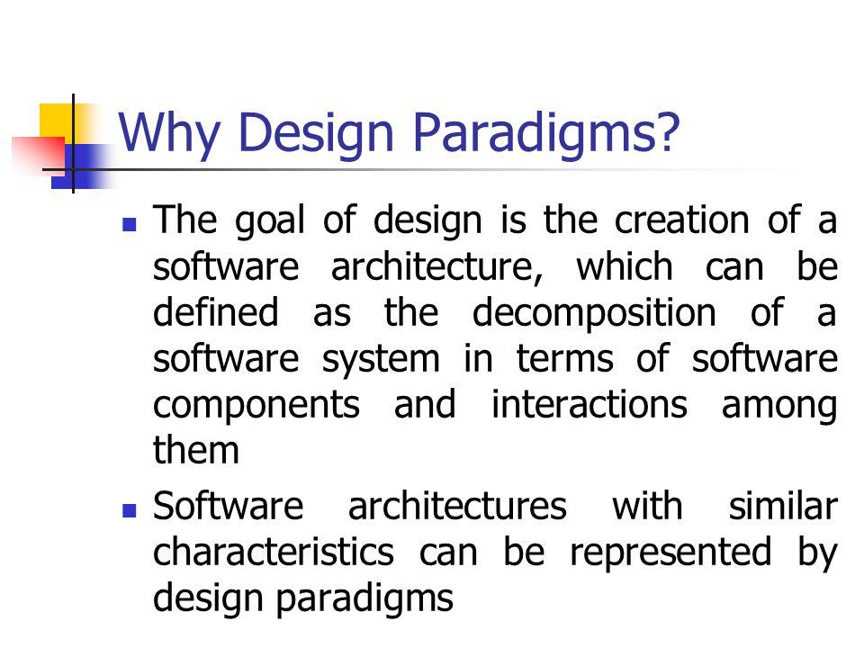 Why Design Paradigms