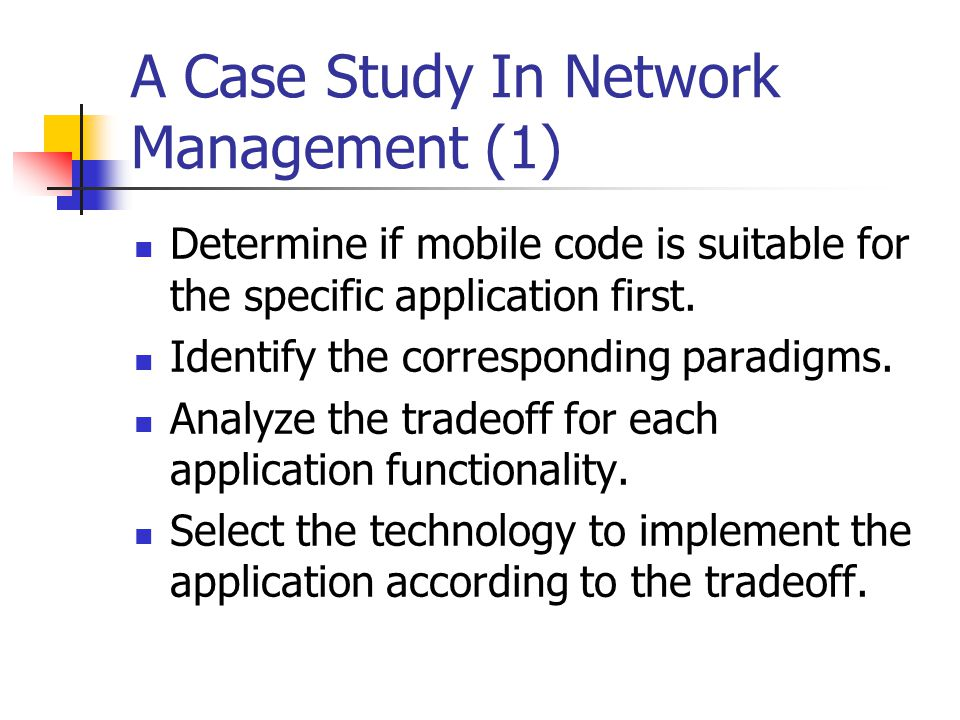 A Case Study In Network Management (1)