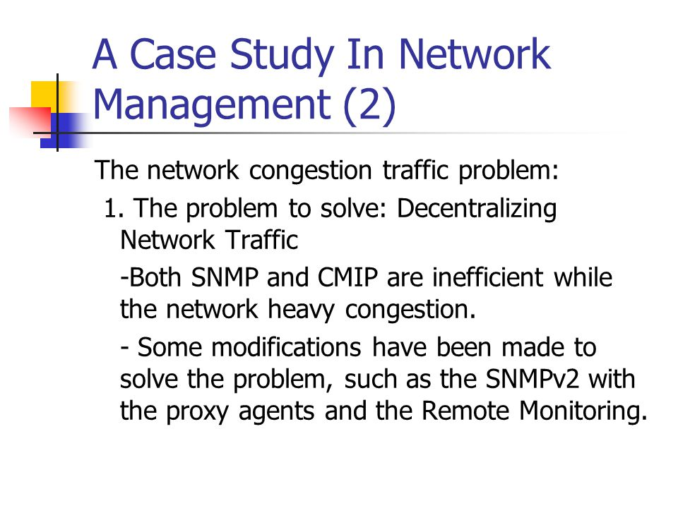 A Case Study In Network Management (2)