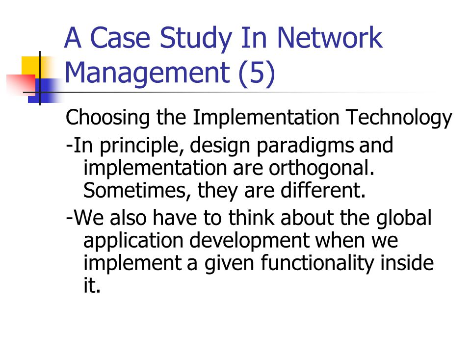 A Case Study In Network Management (5)