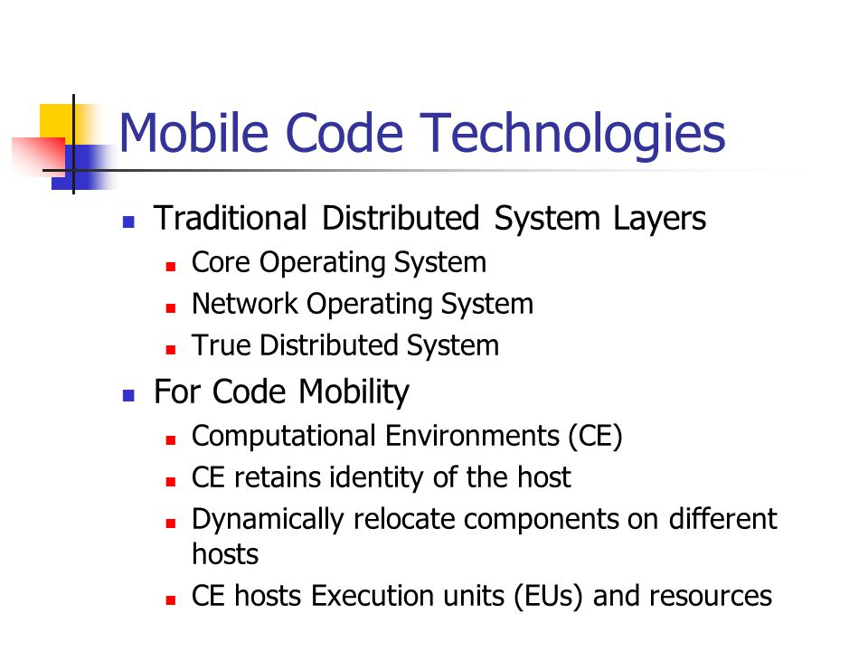 Mobile Code Technologies