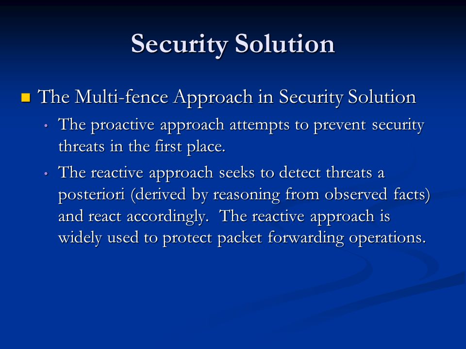 Security Solution The Multi-fence Approach in Security Solution