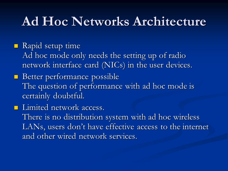 Ad Hoc Networks Architecture