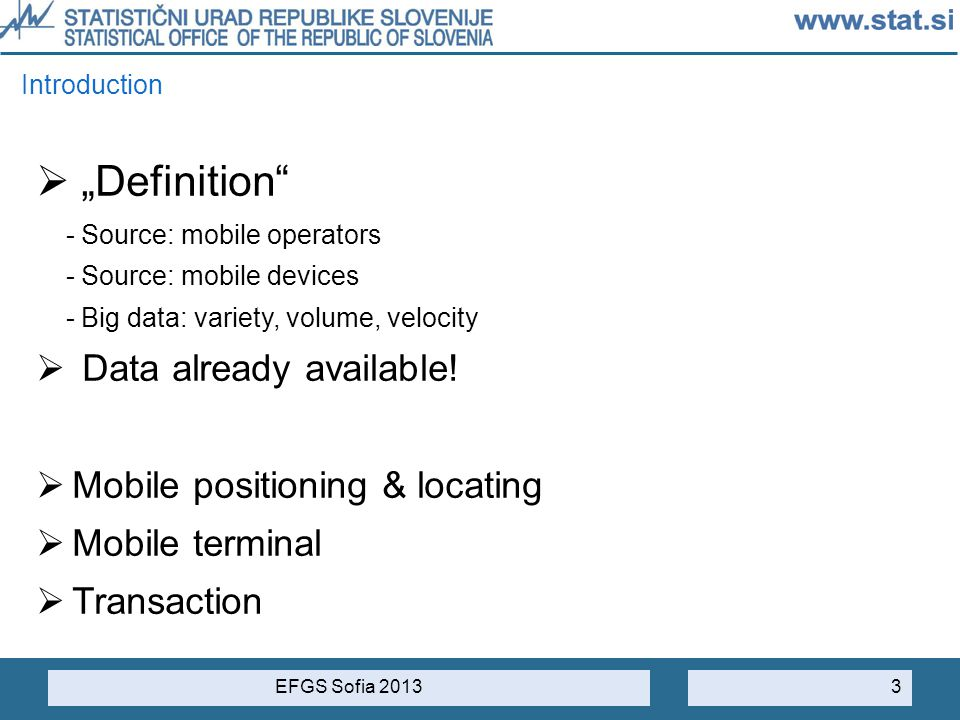 """Definition Data already available! Mobile positioning & locating"