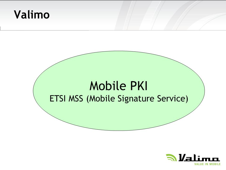 ETSI MSS (Mobile Signature Service)