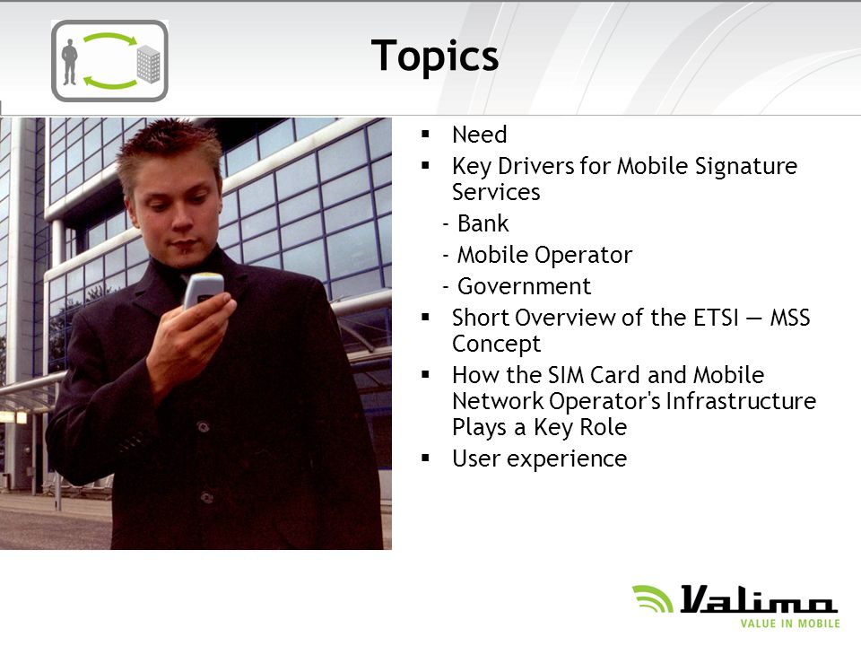 Topics Need Key Drivers for Mobile Signature Services - Bank