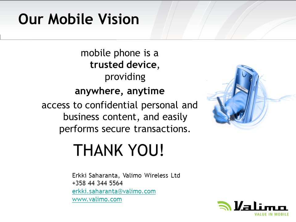 mobile phone is a trusted device, providing