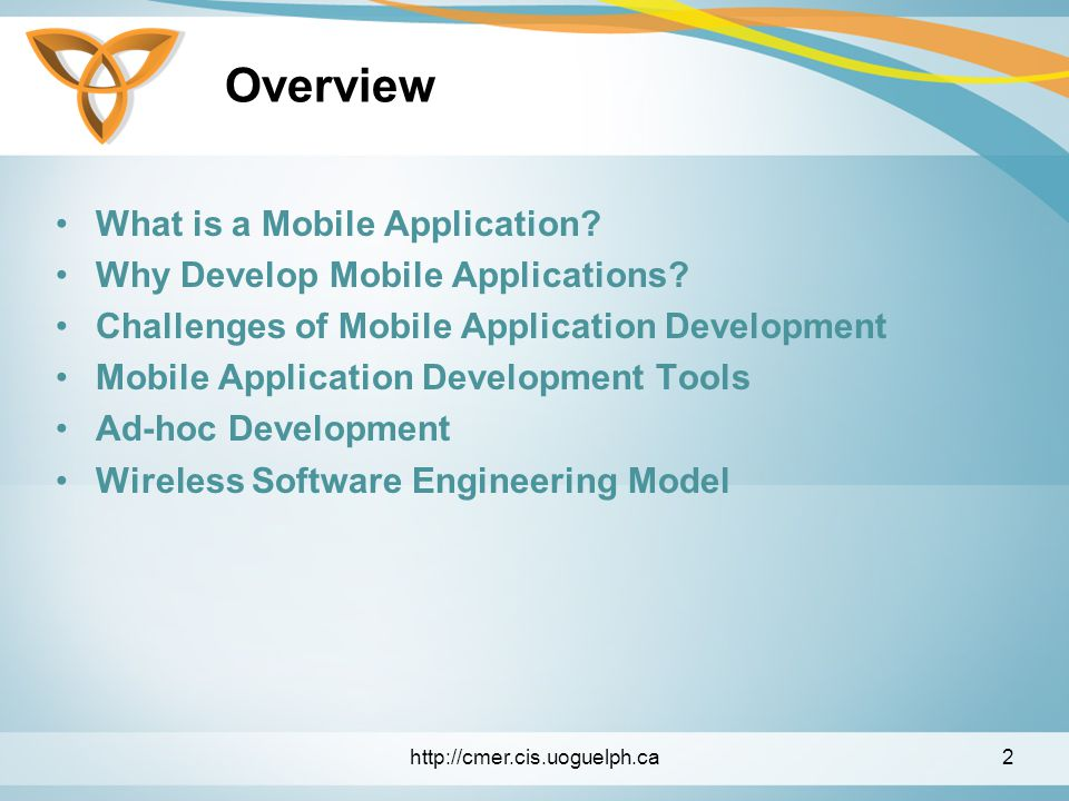 Overview What is a Mobile Application